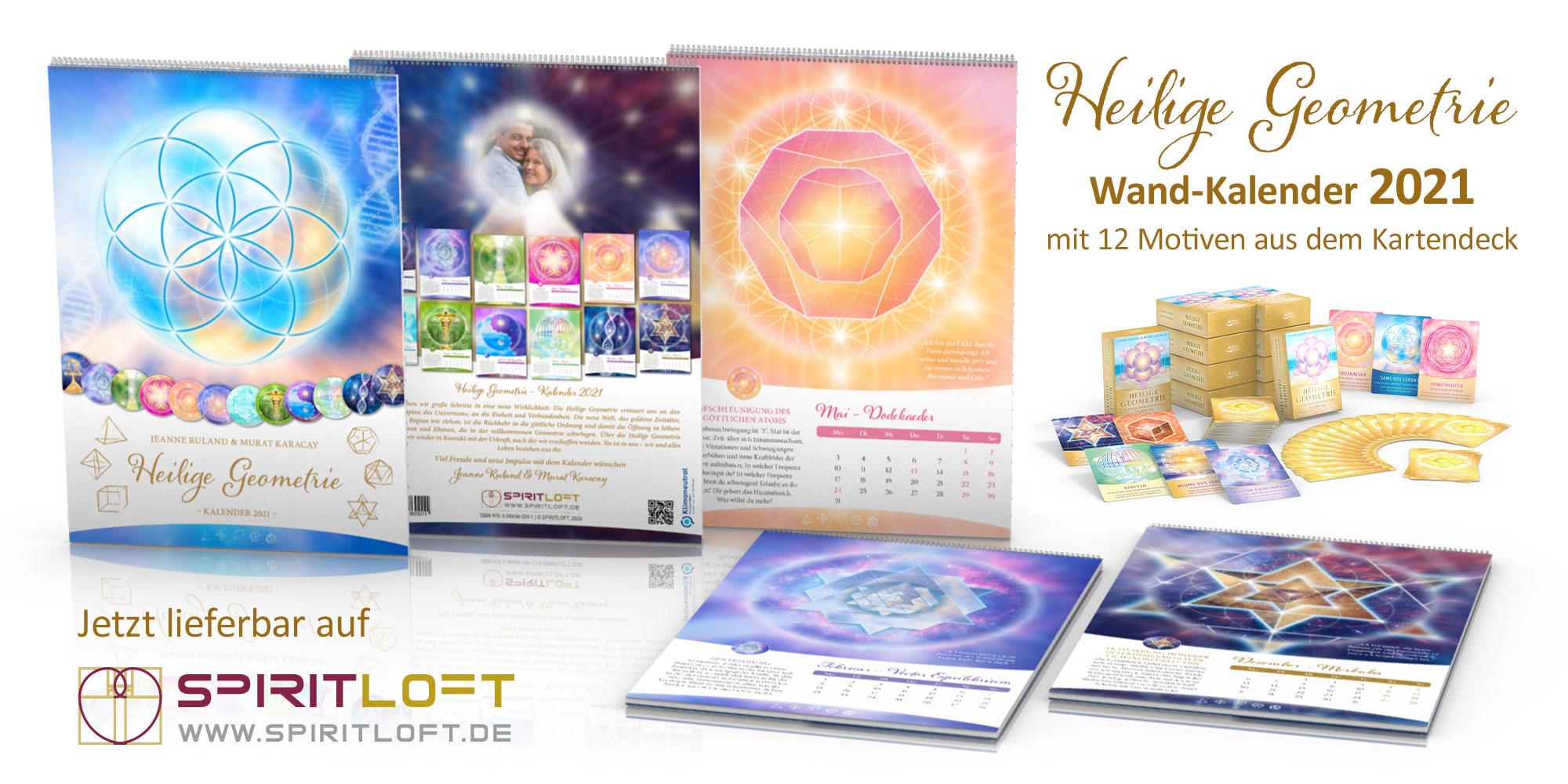 Heilige Geometrie Kalender 2021 von Jeanne Ruland und Murat Karacay